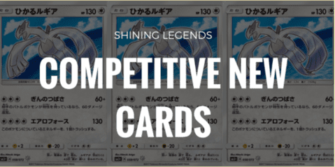 Competitive New Cards in Pokemon Shining Legends